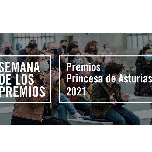 Programa de actos culturales con motivo de la entrega de los Premios Princesa de Asturias 2021